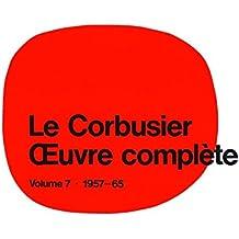 Le Corbusier et son atelier rue de sevres 35: 1957-1965