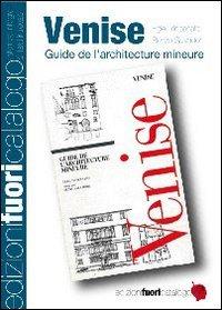 Venice. Guide de l'architecture mineure por Egle R. Trincanato
