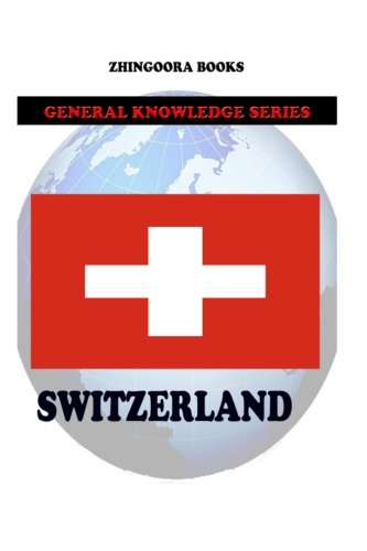 Switzerland por Zhingoora Books
