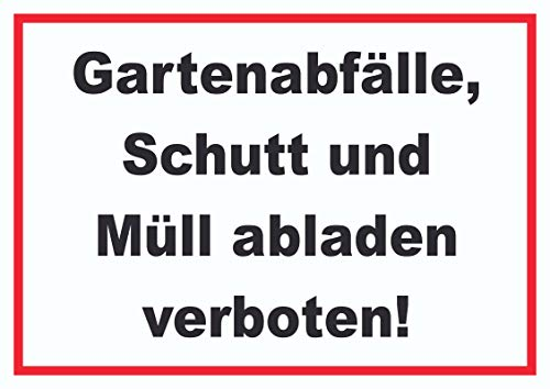 HB-Druck Gartenabfälle, Schutt und Müll abladen verboten Schild A4 (210x297mm)