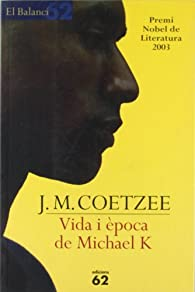 Vida i època de Michael K par J.M. Coetzee