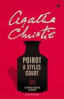 Poirot a Styles Court di [Christie, Agatha]