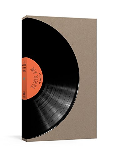 A Record of My Vinyl: A Collector's Catalog por Clarkson Potter