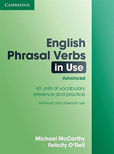English Phrasal Verbs in Use: Advanced