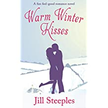 WARM WINTER KISSES a feel good romance novel