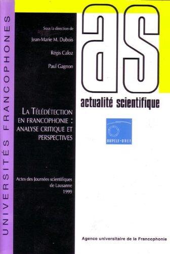 La télédétection en francophonie : analyse critique et perspectives
