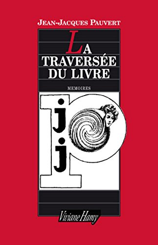 La Traversée du livre : Mémoires