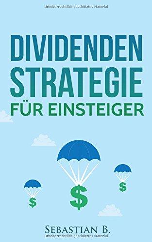 Dividendenstrategie für Einsteiger: Geld verdienen durch Dividenden