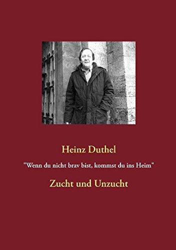 """Buchcover: """"Wenn du nicht brav bist, kommst du ins Heim"""": Zucht und Unzucht"""