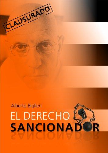 El Derecho Sancionador por Alberto Biglieri