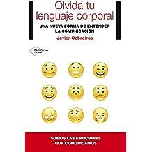 Olvida tu lenguaje corporal (Plataforma Actual)