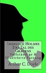Sherlock Holmes und das Tal des Grauens: Illustrierte Fassung: Volume 12 (Sherlock Holmes bei Null Papier) by Arthur Conan Doyle (2014-01-12)