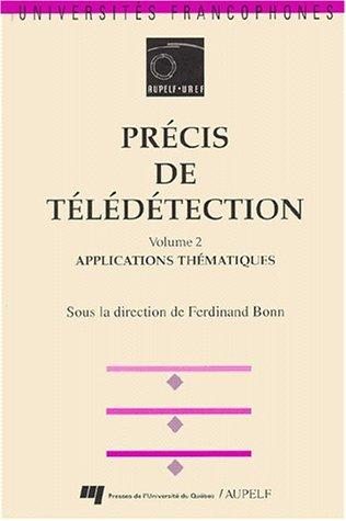 PRECIS DE TELEDETECTION. Volume 2, Applications thématiques