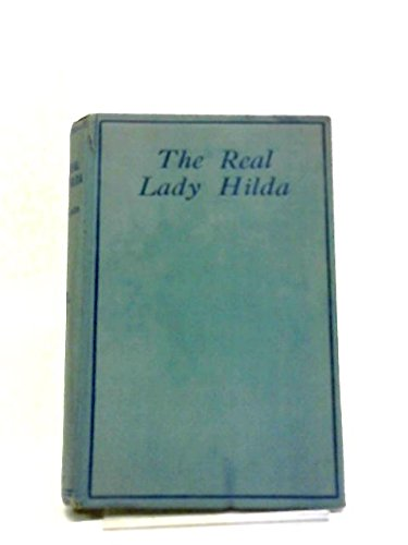 The Real Lady Hilda