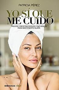 Yo sí que me cuido par Patricia Pérez