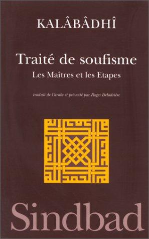 Traité de soufisme : Les maîtres et les étapes...