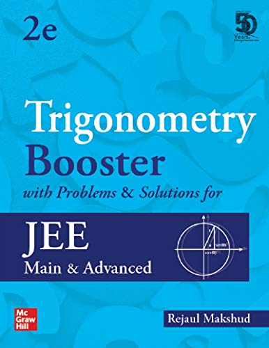 Trigonometry Booster with Problems & Solutions for JEE Main and Advanced | Second Edition | Booster Series