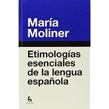 Etimologías Esenciales De La Lengua Española (DICCIONARIOS)