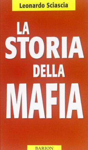 La storia della mafia (Pugni) por Leonardo Sciascia