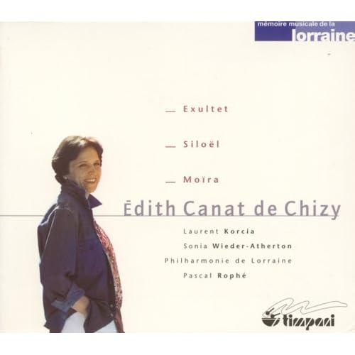 Canat De Chizy, E.: Exultet / Siloel / Moira