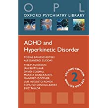 ADHD and Hyperkinetic Disorder (Oxford Psychiatry Library Series)