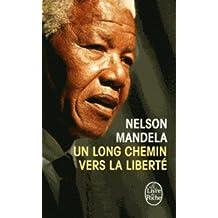 Un Long Chemin Vers la Liberte = Long Walk Towards Freedom (Le Livre de Poche)