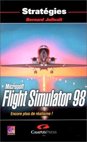 Flight Simulator 98. Encore plus de réalisme !