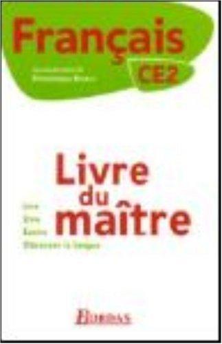 Français CE2 : Livre du maître