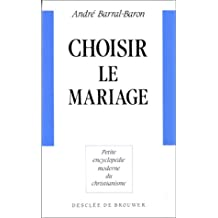 Choisir le mariage
