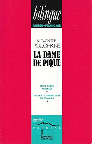 La dame de pique : Edition bilingue russe-français