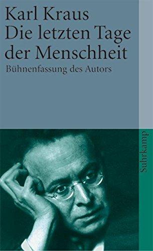 Die letzten Tage der Menschheit: Bühnenfassung des Autors (suhrkamp taschenbuch)