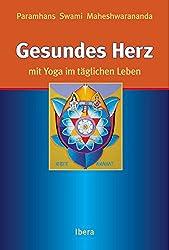 Gesundes Herz mit Yoga im täglichen Leben