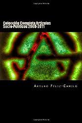 Colección Completa Artículos Socio-Políticos 2008-2011