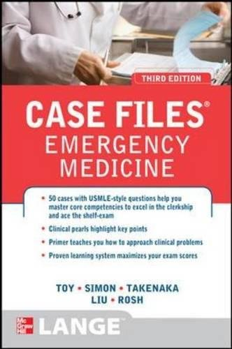 Case Files Emergency Medicine, Third Edition (LANGE Case Files)