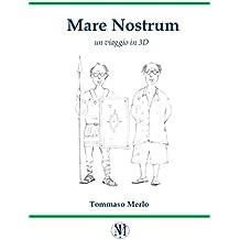 Mare Nostrum: un viaggio in 3D