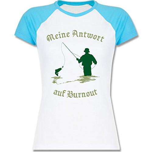 Angeln - Meine Antwort auf Burnout - XXL - Weiß/Türkis - L195 - zweifarbiges Baseballshirt / Raglan T-Shirt für Damen (Burnout-raglan-t-shirt)