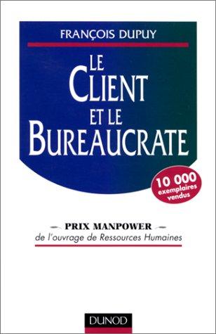 Le client et le bureaucrate