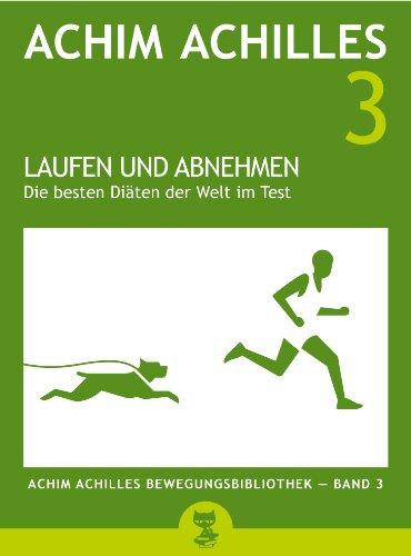 Laufen Und Abnehmen Die Besten Diaten Der Welt Im Test Achim