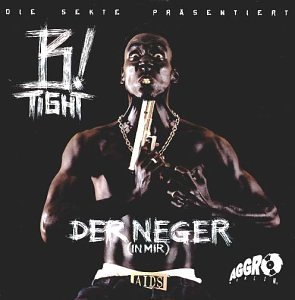 B-Tight: Der Neger (In Mir) (Audio CD)