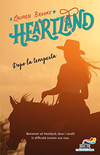 Heartland - Dopo la tempesta (Italian Edition) eBook: Brooke ...