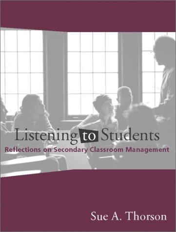Listening to Students: Reflections on Secondary Classroom Management