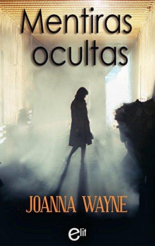 Mentiras ocultas (eLit) por Joanna Wayne