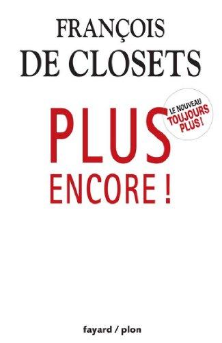 Plus encore! (Documents) par François de Closets