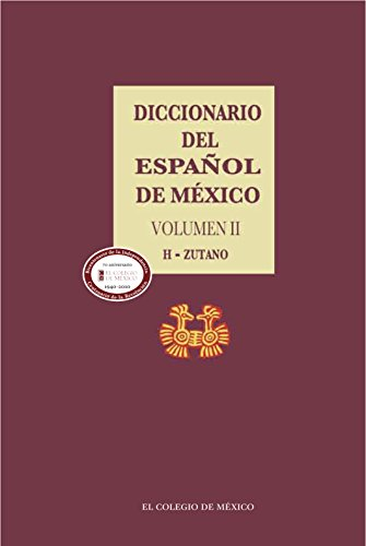 Diccionario del español de México. Volumen 2 por Luis Fernando Lara