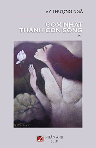 Gom Nhat Thanh Con Song por Vy Thuong Nga