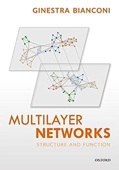Descargar Multilayer Networks: Structure and Function Epub