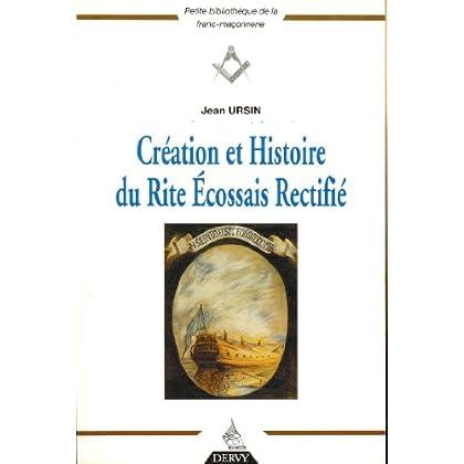 Création et histoire du Rite Ecossais Rectifié