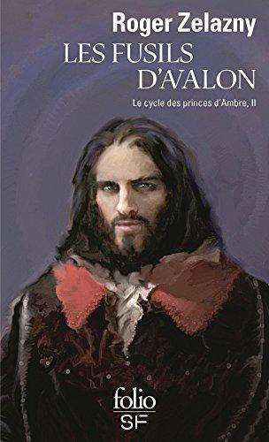 Le cycle des princes d'Ambre (Tome 2) - Les fusils d'Avalon (French Edition)