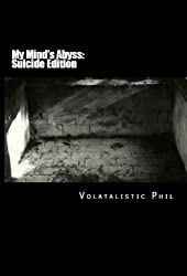 My Mind's Abyss (Suicide Edition) (Book #1) (Recovery Series) (English Edition)