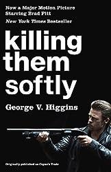Killing Them Softly (Vintage Crime/Black Lizard)